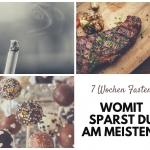 Kachelbild mit Verzichtsobjekten für's Fasten: Zigarette, Steak und Süßigkeiten und der Aufschrift: Womit sparst du am meisten?