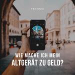 Person, die mit Smartphone Foto in einer Stadt macht unter der Überschrift zum Blogpost, der erklärt, wie man elektronische Altgeräte zu Geld machen kann.