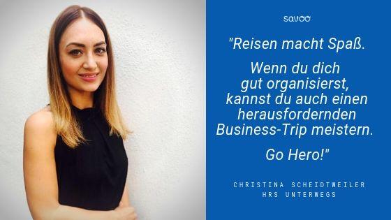 Zitat von Reise-Expertin Christina Scheidtweiler von HRS Unterwegs im Interview mit Savoo zu Business Reisen