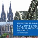 Bild vom Kölner Dom als Beitragsbild für Blogpost über Spartipps zu Inlandsreisen in Deutschland mit dem Auto, Zug oder Fernbus