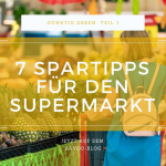 Frau im Supermarkt als Titelbild für Blogpost mit Spartipps zum Einkaufen