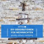 Nachhaltige DIY Weihnachtsdeko aus Holz und Christbaumkugeln
