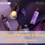 Concours Savoo x Melivta Relaxessence