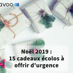 Couverture article Cadeau de Noël écolo Savoo