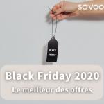 Blog bons plans Black Friday Savoo