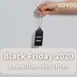 Blog bons plans Black Friday Savoo