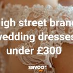 wedding dresses under £300
