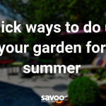 do up your garden for summer